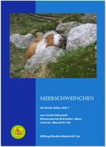 MEERSCHWEINCHEN (Bunte Reihe/ 7)