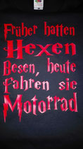 """Wild Girls-Shirt """"Früher hatten Hexen Besen, heute fahren sie Motorrad"""""""