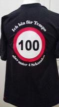 """Wilde Kerle-Shirt """"Ich bin für Tempo 100, aber unter 4 Sekunden"""""""