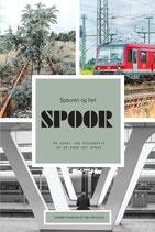 Speuren op het Spoor - Liesbeth Kraakman & Hans Bruinsma