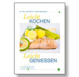 """Kochbuch """"Leicht kochen - Leicht geniessen"""""""