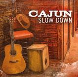 Cajun Slow Down