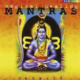 Namaste , Magical Healing Mantras