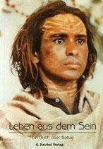 Leben aus dem Sein - Ein Buch über Babaji - Radhe Shyam