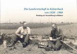 Die Landwirtschaft in Kelsterbach von 1920 - 1960