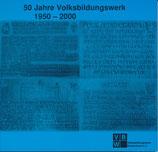 50 Jahre Volksbildungswerk 1950 - 2000