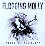 Flogging Molly - Speed Of Darkness (LP)
