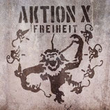 Aktion X - Freiheit (LP)