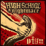 Highschool Nightmare - Die! (LP)