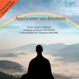 "CD SOPHROLOGIE ""APPRIVOISER VOS EMOTIONS"""