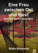 """Biografie """"eine Frau zwischen Ost und West"""" Zeit für Veränaderungen"""