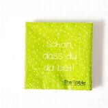Serviette grün, Schön, dass du....