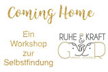 6-Wochen Workshop Coming Home im September minus 18%