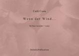 Wenn der Wind…