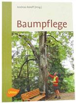 Baumpflege, Grundlagen und Anwendung