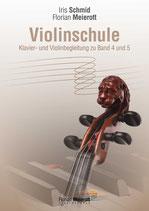 Florian Meierott, Iris Schmid, Violinschule, Klavier-und Violinbegleitung zu Band 4 und 5