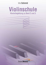 Florian Meierott, Iris Schmid, Violinschule, Klavierbegleitung zu Band 2 und 3