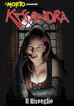 Il Morto presenta: Kassandra - 666 copie numerate