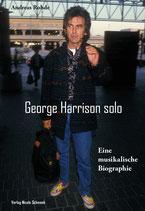 George Harrison solo: Eine musikalische Biographie