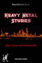 Heavy Metal Studies, Band 1