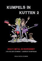 Kumpels in Kutten 2: Heavy Metal im Ruhrgebiet