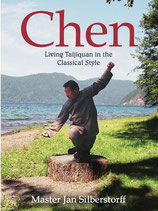 Chen - Living Taijiquan in the Classical Style