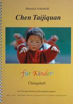 Chen Taijiquan für Kinder - Übungsheft