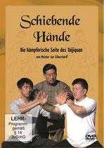 Schiebende Hände, die kämpferische Seite des Taijiquan von Meister Jan Silberstorff