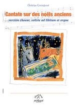Cantate sur des noëls anciens, de Christan Gouinguené