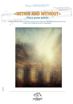 "Bruno SIBERCHICOT : ""Within and without"" pour piano"