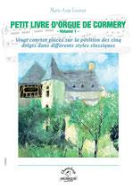 Marie-Ange Leurent, Petit livre d'orgue de Cormery Volume I