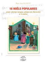 Marie-Ange Leurent : 16 Noëls populaires, version à quatre mains