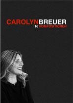 Carolyn Breuer 16 Kompositionen