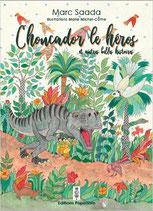 Choucador le héros (Tous âges à partir de 5 ans )