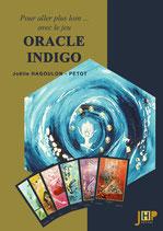 LIVRE ORACLE INDIGO : Pour aller plus loin... avec le jeu ORACLE INDIGO