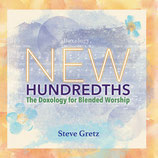 New Hundredths: The Doxology for Blended Worship