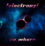 !electrony! - no_where CD