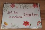 """Schild """"Ich bin in meinem Garten"""""""