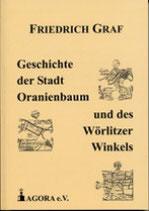 Geschichte der Stadt Oranienbaum und des Wörlitzer Winkels