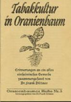 Tabakkultur in Oranienbaum