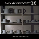 Time and Space Society - Welcome Inside My Head (CD)