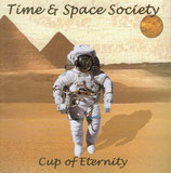 Time and Space Society - Cup of Eternity