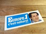 """Autocollant """"Europe 1 c'est naturel - Coluche"""""""