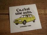 """Autocollant rond """"Citroën Visa. Ca, c'est une auto."""""""