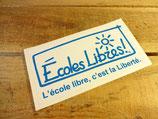 """Autocollant """"Écoles libres! L'école libre, c'est la liberté"""""""