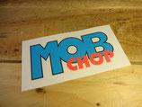 "Autocollant ""Mob Chop"""