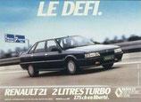 """Bandeau """"Renault 21 2L turbo 175cv en liberté LE DEFI"""" de lunette arrière"""