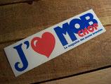 "Autocollant ""J'aime Mob chop"""