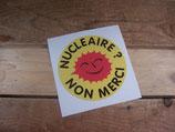 """Autocollant """"Nucleaire? Non merci!"""""""