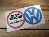 """Autocollant """"Pas de rodage avec Volkswagen"""" de pare brise"""
